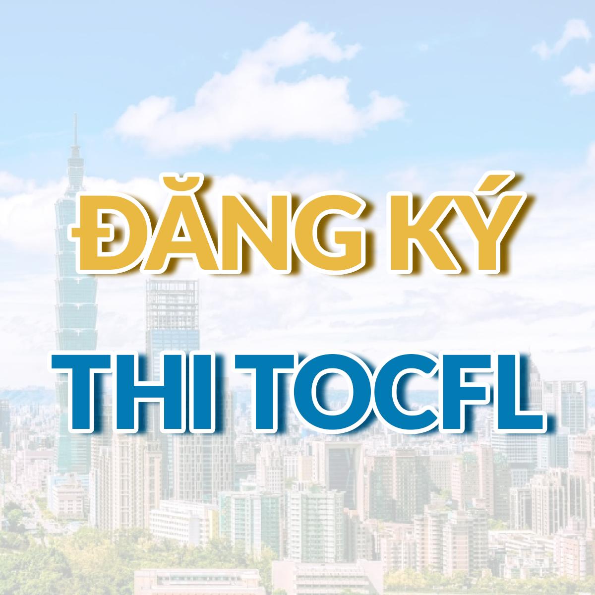 HƯỚNG DẪN ĐĂNG KÝ THI TOCFL ONLINE 2020 - Taiwan Diary